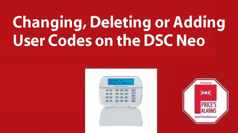Changing adding deleting codes on DSC Neo